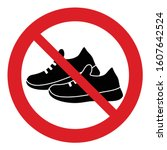 no shoes icon. prohibited shoes ... | Shutterstock .eps vector #1607642524