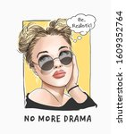 no more drama slogan with...   Shutterstock .eps vector #1609352764