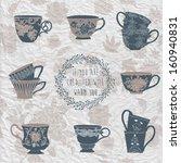 Set Of Tea Cups