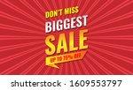 Biggest Sale Banner. Vector...