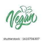 vegan logo vector lettering... | Shutterstock .eps vector #1610706307