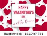 happy valentine s day... | Shutterstock .eps vector #1611464761