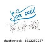 calligraphic lettering sea salt.... | Shutterstock .eps vector #1612252237