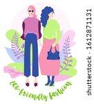 eco friendly fashion. eco... | Shutterstock .eps vector #1612871131