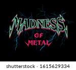 madness of metal slogan... | Shutterstock .eps vector #1615629334