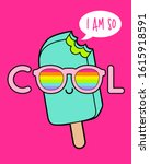 i am so cool  typography... | Shutterstock .eps vector #1615918591