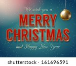 merry christmas and happy new... | Shutterstock .eps vector #161696591