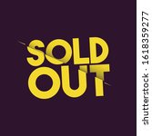 sold out text design template   Shutterstock .eps vector #1618359277