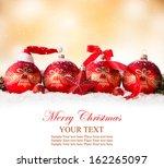 christmas decoration on snow... | Shutterstock . vector #162265097