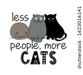 Less People  More Cats   Funny...