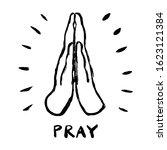 prayer icon. grunge doodle hand ... | Shutterstock .eps vector #1623121384