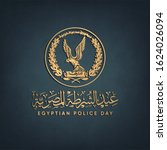 egyptian police day   arabic... | Shutterstock .eps vector #1624026094