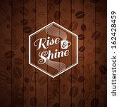 rise and shine card. cutout... | Shutterstock . vector #162428459