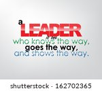 a leader is one who knows the... | Shutterstock . vector #162702365