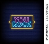 You Rock Neon Signs Style Text...