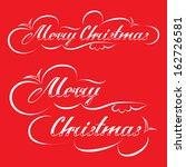 merry christmas hand lettering | Shutterstock .eps vector #162726581