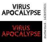virus apocalypse   broken... | Shutterstock .eps vector #1628353021