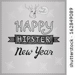 hipster new year. hand drawn... | Shutterstock .eps vector #162849089
