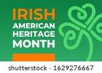 irish american heritage month... | Shutterstock .eps vector #1629276667