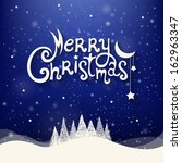 christmas greeting card. merry... | Shutterstock .eps vector #162963347
