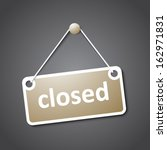 closed hanging sign | Shutterstock .eps vector #162971831
