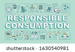 responsible consumption word...