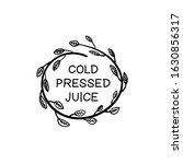 vector cold pressed juice hand... | Shutterstock .eps vector #1630856317