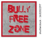 bully free zone sign | Shutterstock . vector #163202297