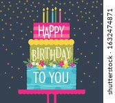 colorful birthday cake greeting ... | Shutterstock .eps vector #1632474871