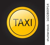 taxi sign. car transport icon.... | Shutterstock .eps vector #1632800914