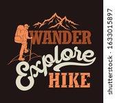 Wander Explore Hike. Hike...