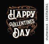 typography of happy valentines... | Shutterstock .eps vector #1633563061