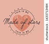 made of stars fashion slogan... | Shutterstock .eps vector #1633713484