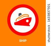 boat. ship icon  cruise ship  ...   Shutterstock .eps vector #1633837501