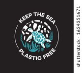 keep the sea plastic free  ... | Shutterstock .eps vector #1634351671