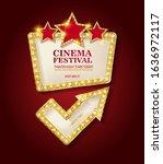 cinema festival. theater sign... | Shutterstock . vector #1636972117
