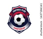 soccer football badge logo... | Shutterstock .eps vector #1637186161