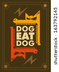 Dog eat dog, conceptual poster. Vector illustration. - stock vector