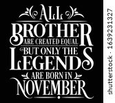 all brother are created equal... | Shutterstock .eps vector #1639231327