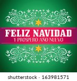 Feliz navidad y prospero ano nuevo - merry christmas and happy new year spanish text card - vector