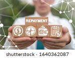 Small photo of Repayment Income Financial Transaction Concept. Repay Refunds Payment.