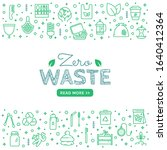 zero waste web banner with line ... | Shutterstock .eps vector #1640412364