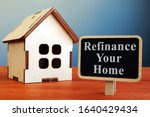 Refinance Your Home Mortgage...