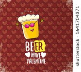 beer mine valentines day... | Shutterstock .eps vector #1641704371