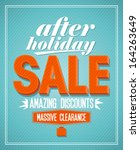 after holiday sale amazing... | Shutterstock .eps vector #164263649