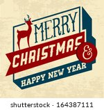 merry christmas and happy new... | Shutterstock .eps vector #164387111