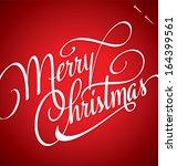merry christmas hand lettering  ... | Shutterstock .eps vector #164399561
