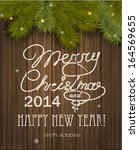 christmas greeting card.... | Shutterstock . vector #164569655