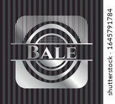 bale silvery emblem or badge.... | Shutterstock .eps vector #1645791784