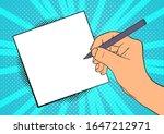 Hand Writes A Note. Pop Art...